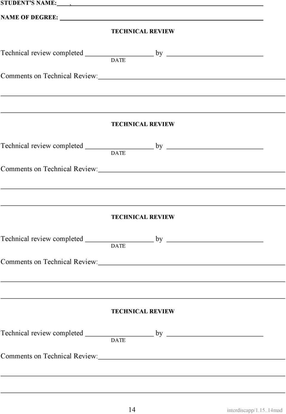 Review: DATE by TECHNICAL REVIEW Technical review completed Comments on  Review: DATE by 14