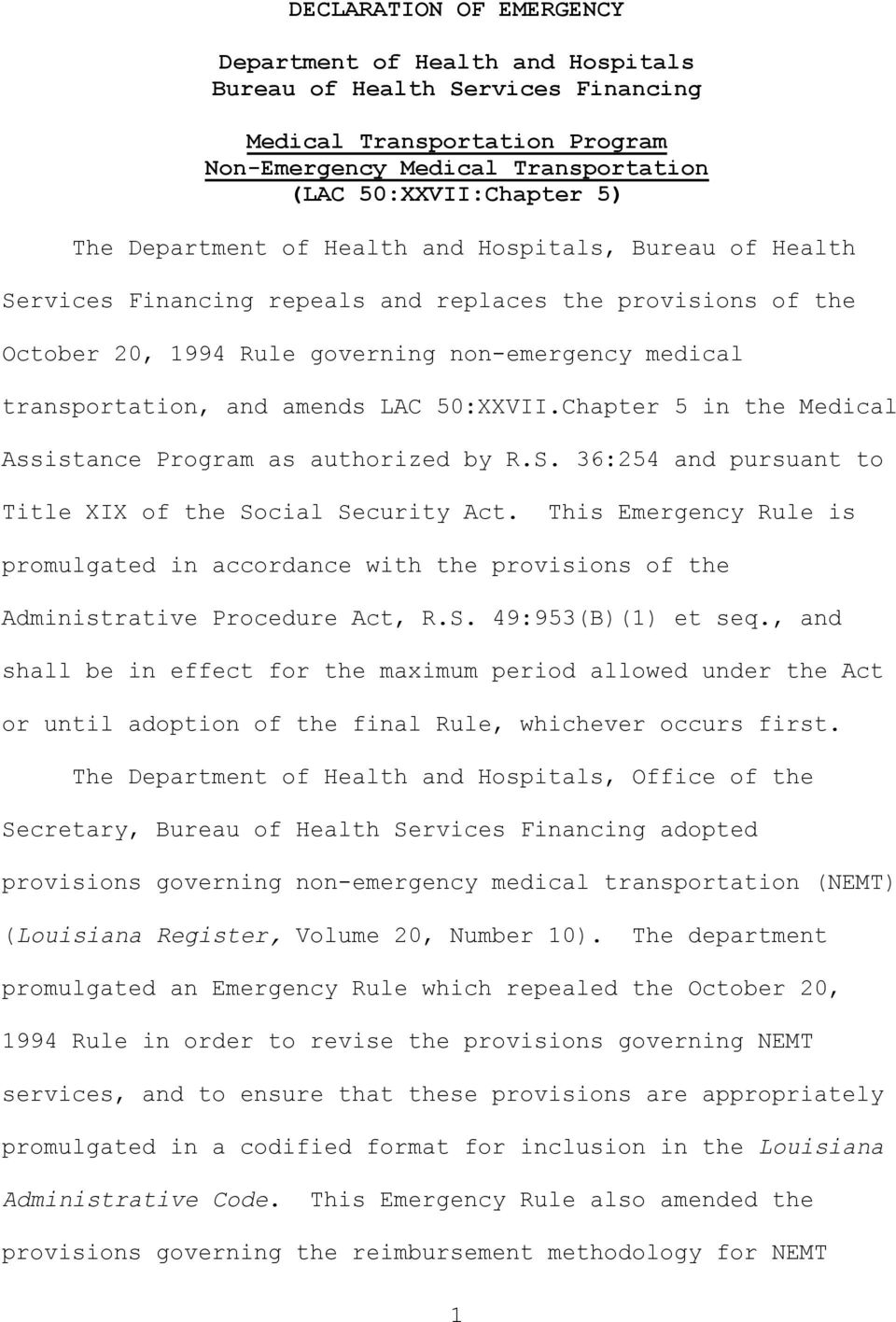 50:XXVII.Chapter 5 in the Medical Assistance Program as authorized by R.S. 36:254 and pursuant to Title XIX of the Social Security Act.