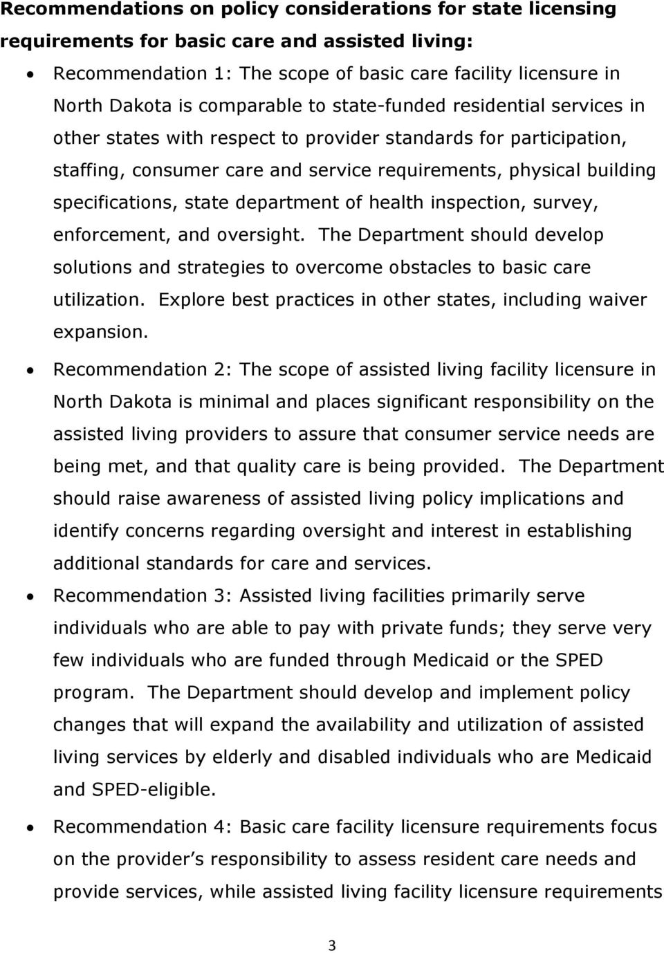 specifications, state department of health inspection, survey, enforcement, and oversight. The Department should develop solutions and strategies to overcome obstacles to basic care utilization.