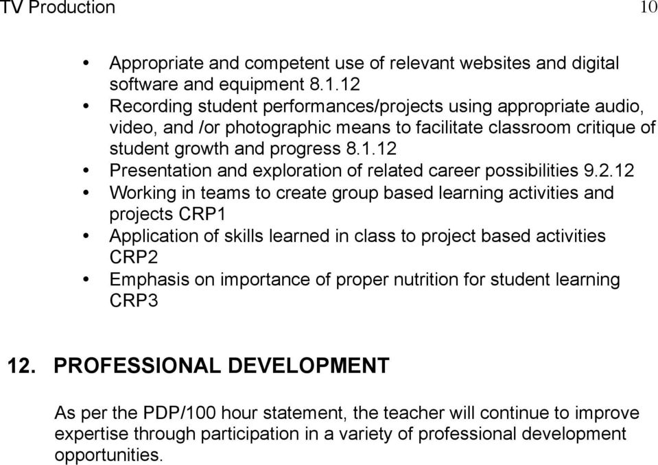 to project based activities CRP2 Emphasis on importance of proper nutrition for student learning CRP3 12.