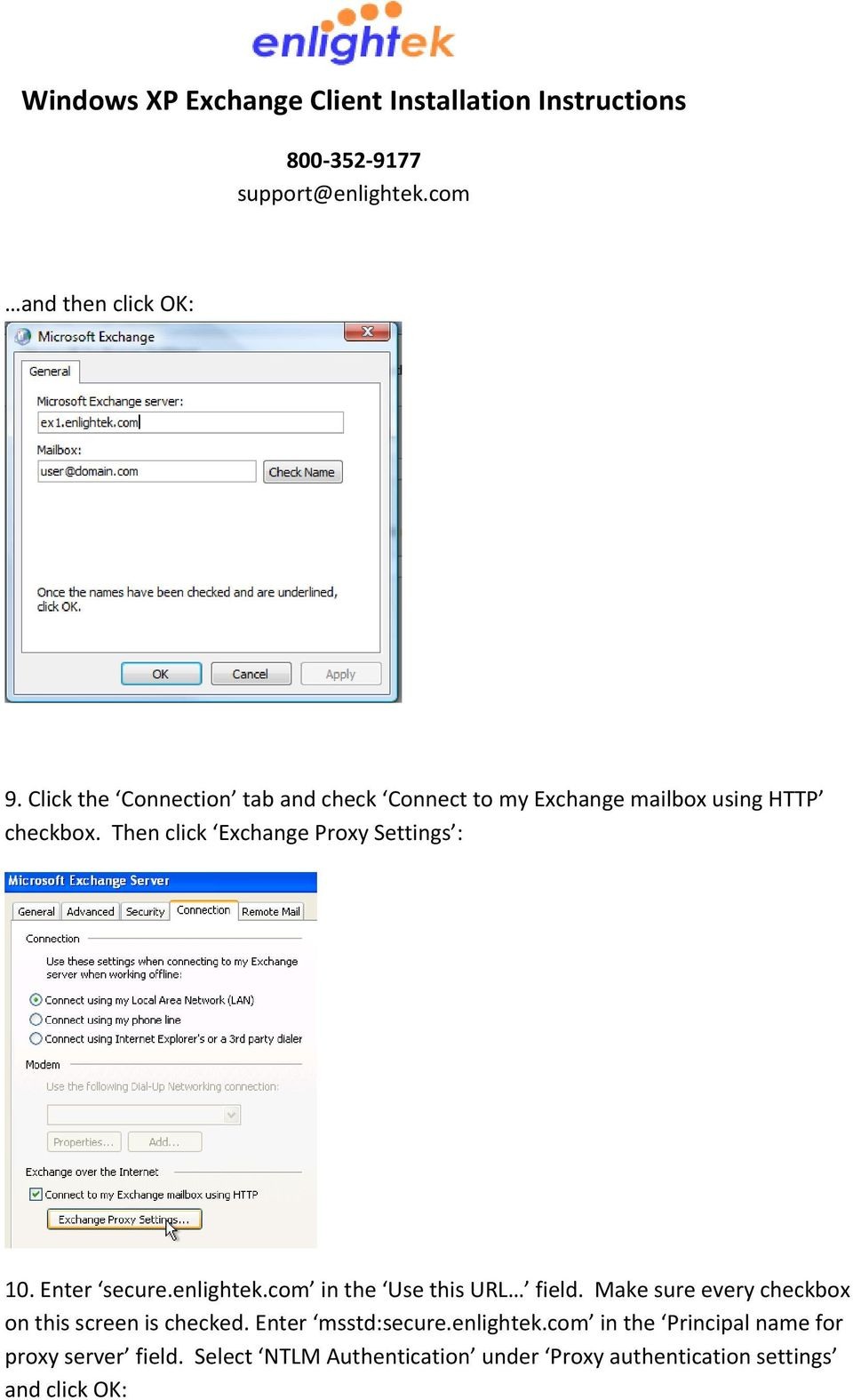 Then click Exchange Proxy Settings : 10. Enter secure.enlightek.com in the Use this URL field.