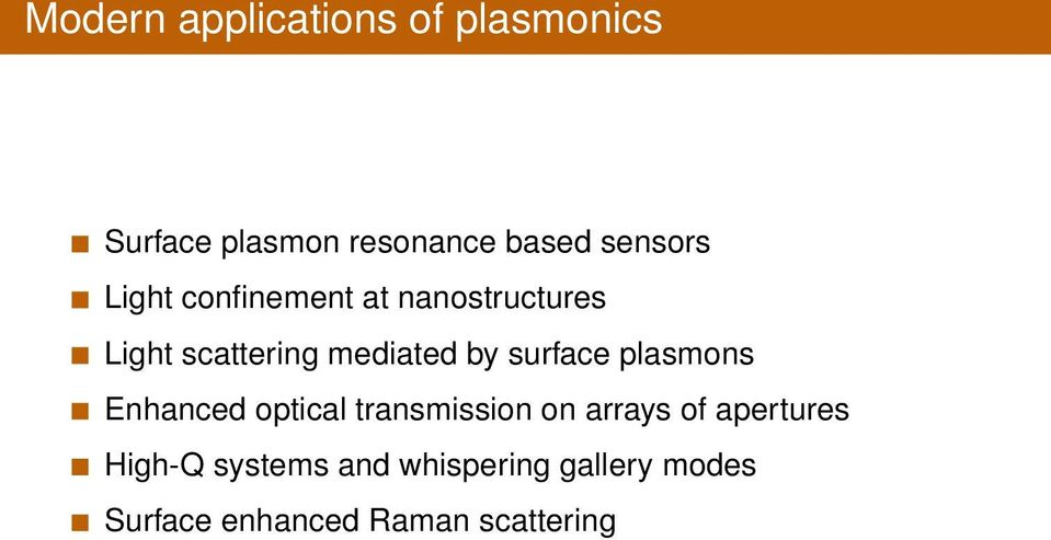 by surface plasmons Enhanced optical transmission on arrays of