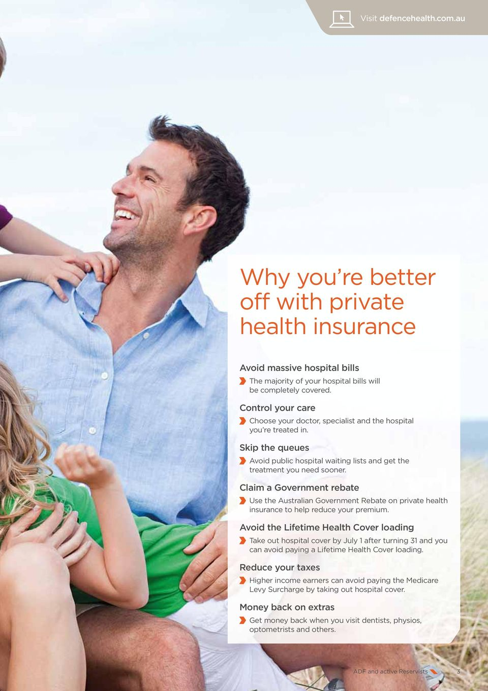 Claim a Government rebate Use the Australian Government Rebate on private health insurance to help reduce your premium.