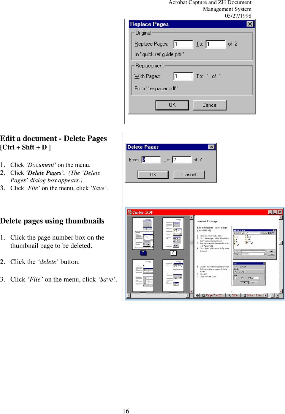 Click File on the menu, click Save. Delete pages using thumbnails 1.