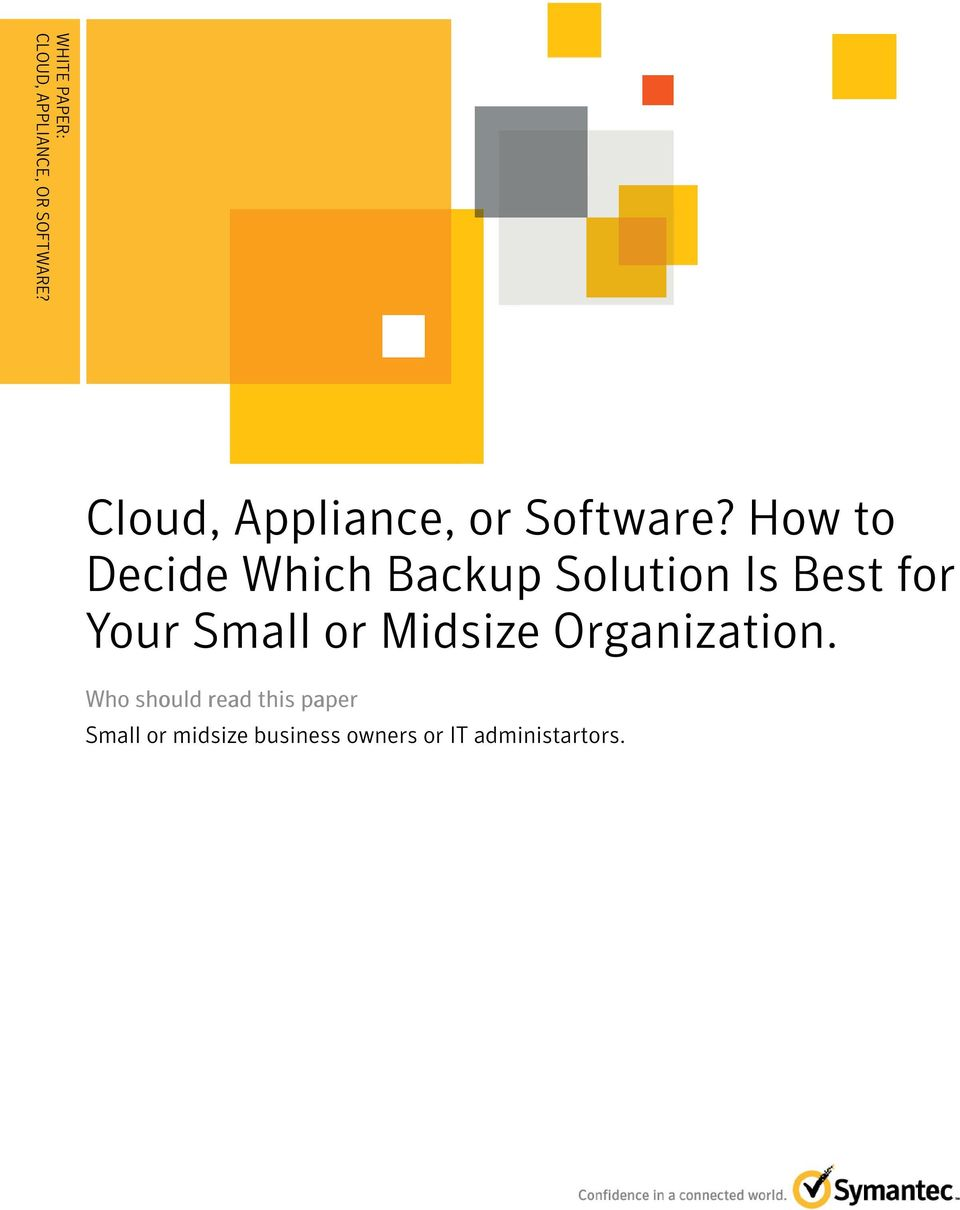 How to Decide Which Backup Solution Is Best for Your Small or