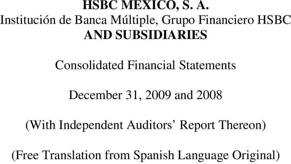 SUBSIDIARIES Consolidated Financial Statements December 31,