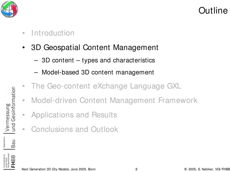 management The Geo-content exchange Language GXL Model-driven