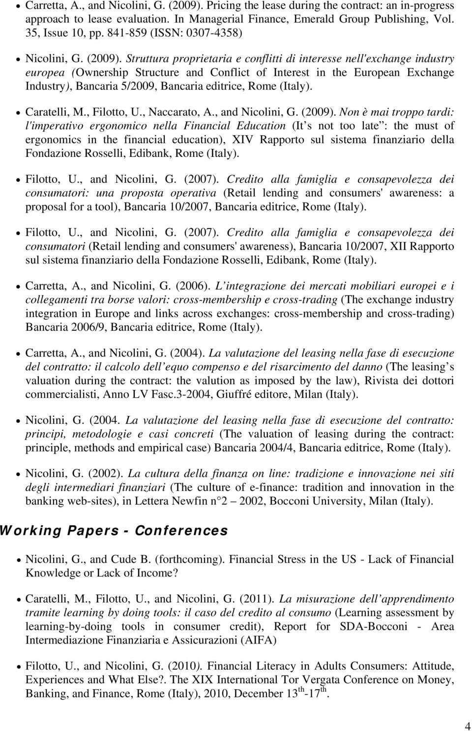 Struttura proprietaria e conflitti di interesse nell'exchange industry europea (Ownership Structure and Conflict of Interest in the European Exchange Industry), Bancaria 5/2009, Bancaria editrice,