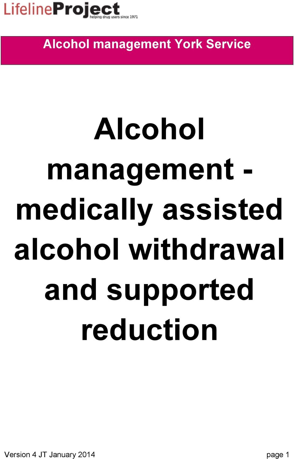 assisted alcohol withdrawal and
