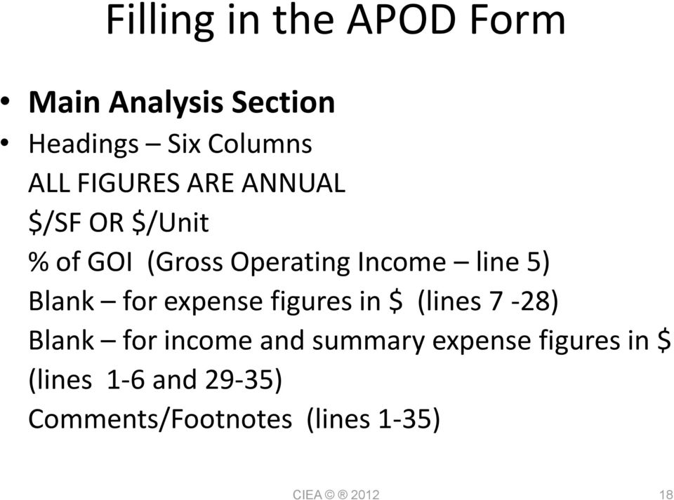 expense figures in $ (lines 7-28) Blank for income and summary