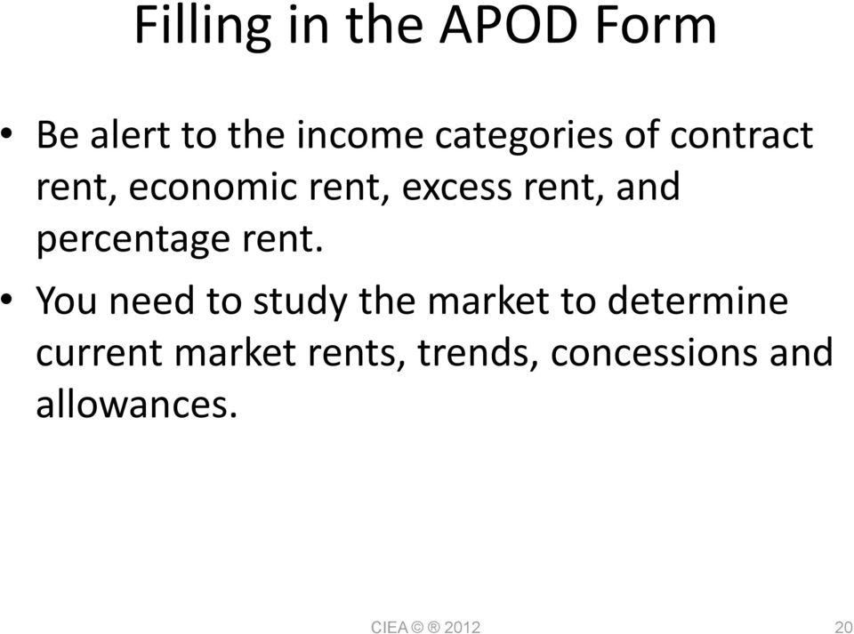 rent. You need to study the market to determine