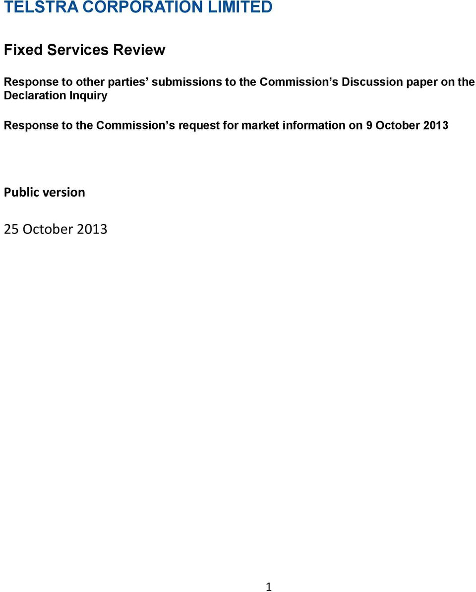 the Declaration Inquiry Response to the Commission s request for