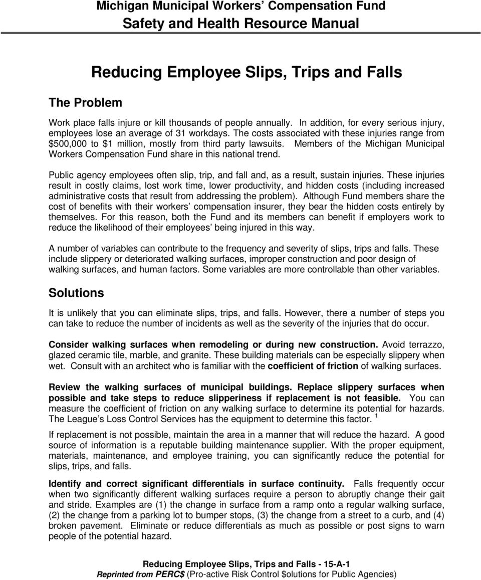 Public agency employees often slip, trip, and fall and, as a result, sustain injuries.