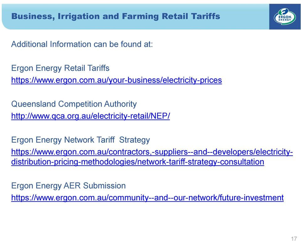 au/electricity-retail/nep/ Ergon Energy Network Tariff Strategy https://www.ergon.com.