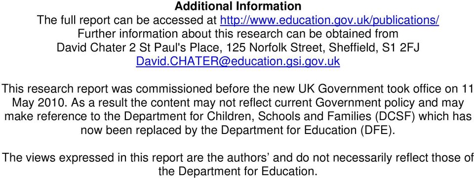 gsi.gov.uk This research report was commissioned before the new UK Government took office on 11 May 2010.