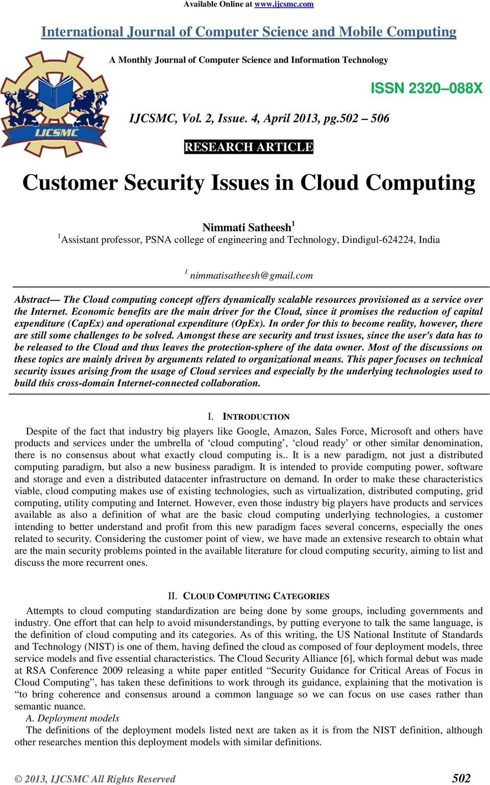 502 506 RESEARCH ARTICLE Customer Security Issues in Cloud Computing Nimmati Satheesh 1 1 Assistant professor, PSNA college of engineering and Technology, Dindigul-624224, India 1