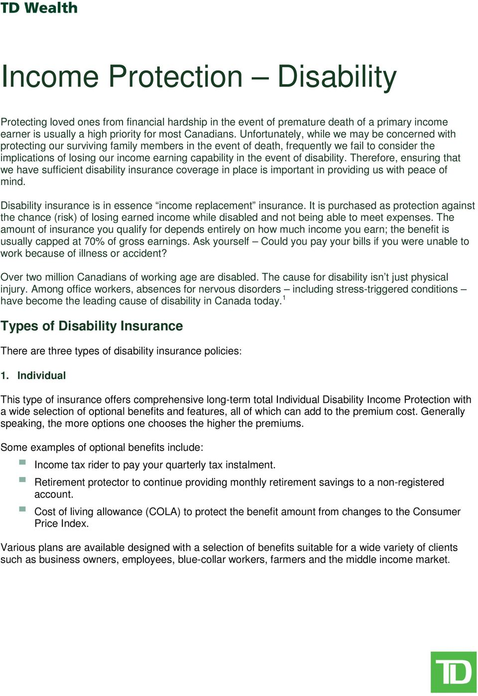 the event of disability. Therefore, ensuring that we have sufficient disability insurance coverage in place is important in providing us with peace of mind.