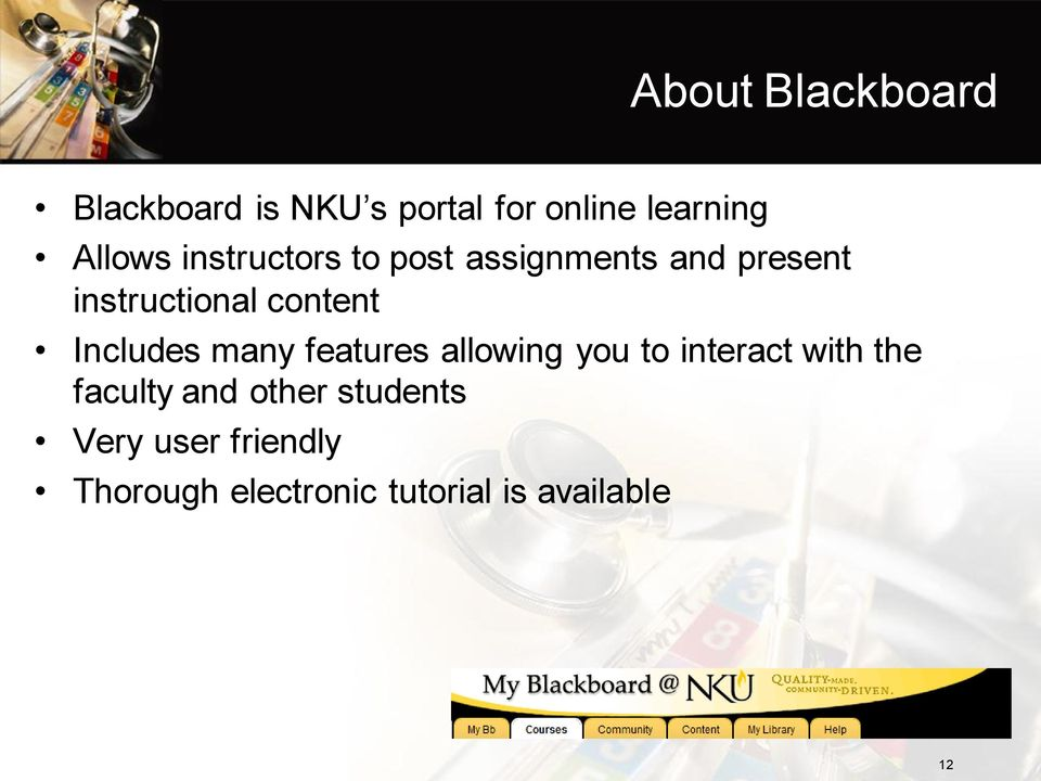 Includes many features allowing you to interact with the faculty and