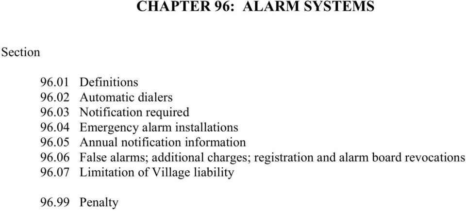 04 Emergency alarm installations 96.05 Annual notification information 96.