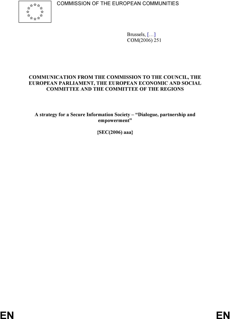 ECONOMIC AND SOCIAL COMMITTEE AND THE COMMITTEE OF THE REGIONS A strategy for a