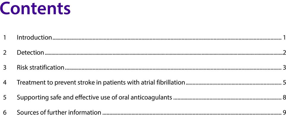.. 3 4 Treatment to prevent stroke in patients with atrial