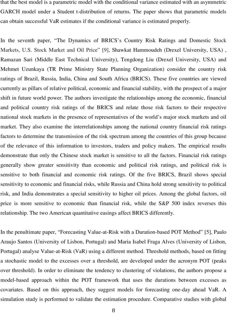 In the seventh paper, The Dynamics of BRICS