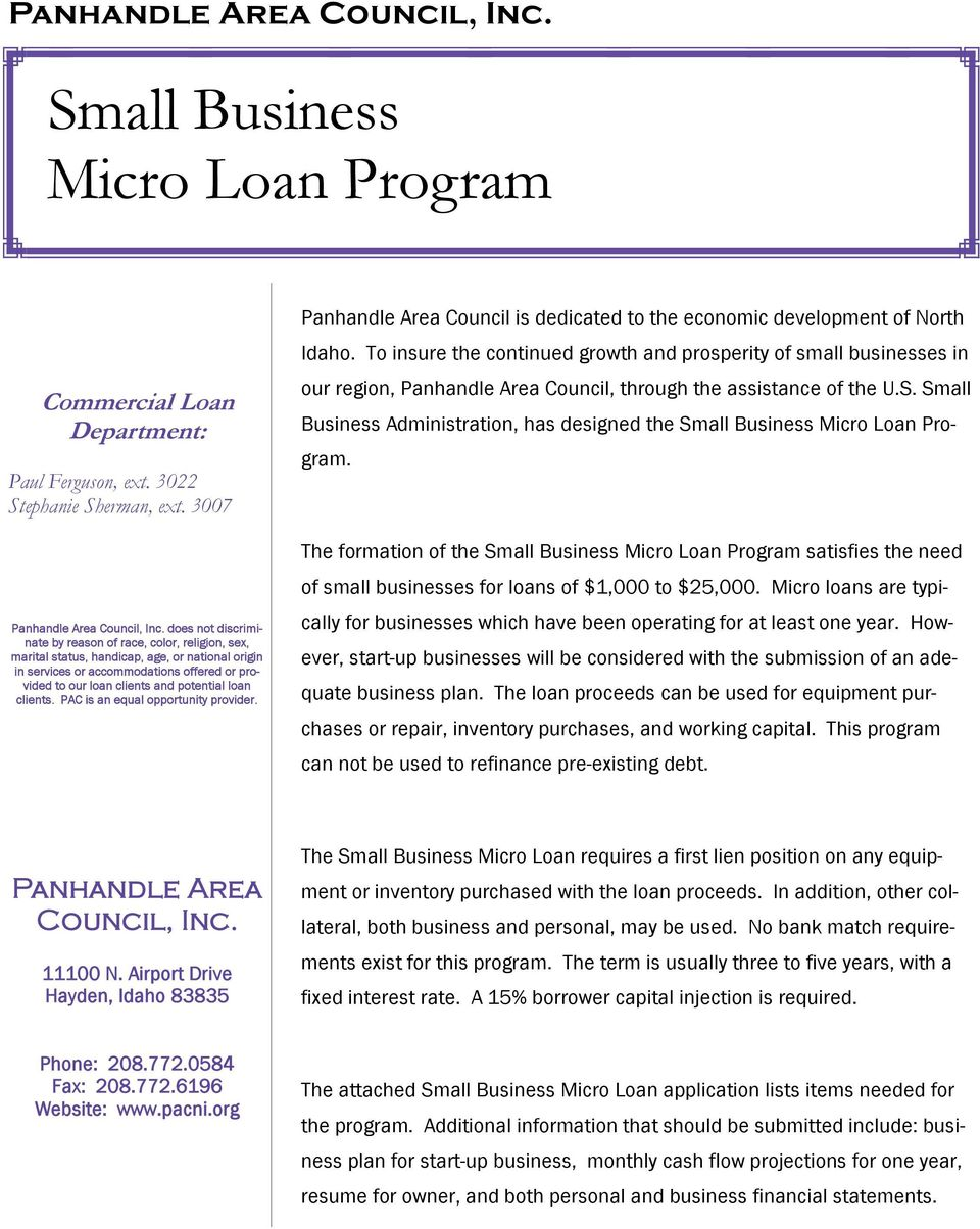 loan clients. PAC is an equal opportunity provider. Panhandle Area Council is dedicated to the economic development of North Idaho.