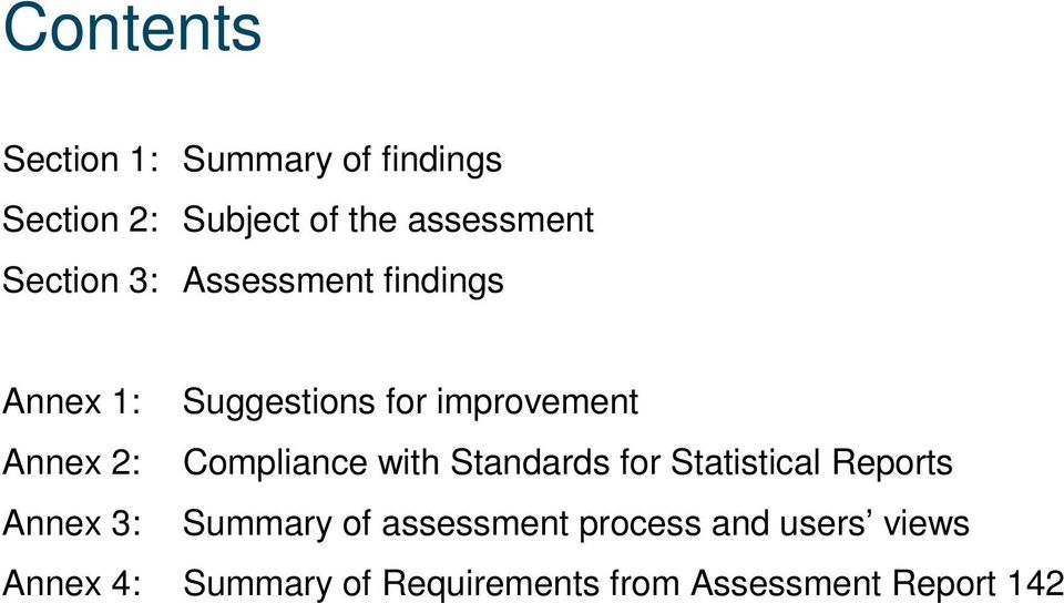 Compliance with Standards for Statistical Reports Annex 3: Summary of