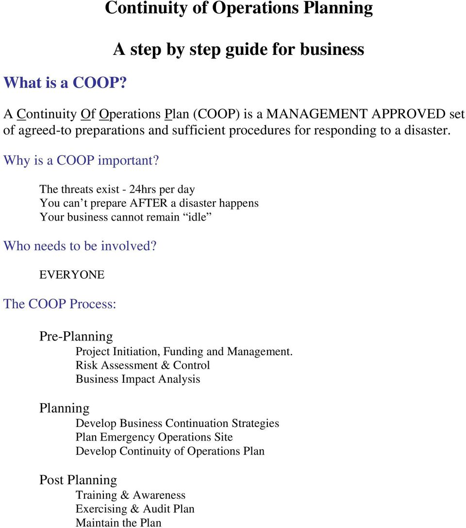 procedures for responding to a disaster. Why is a COOP important?