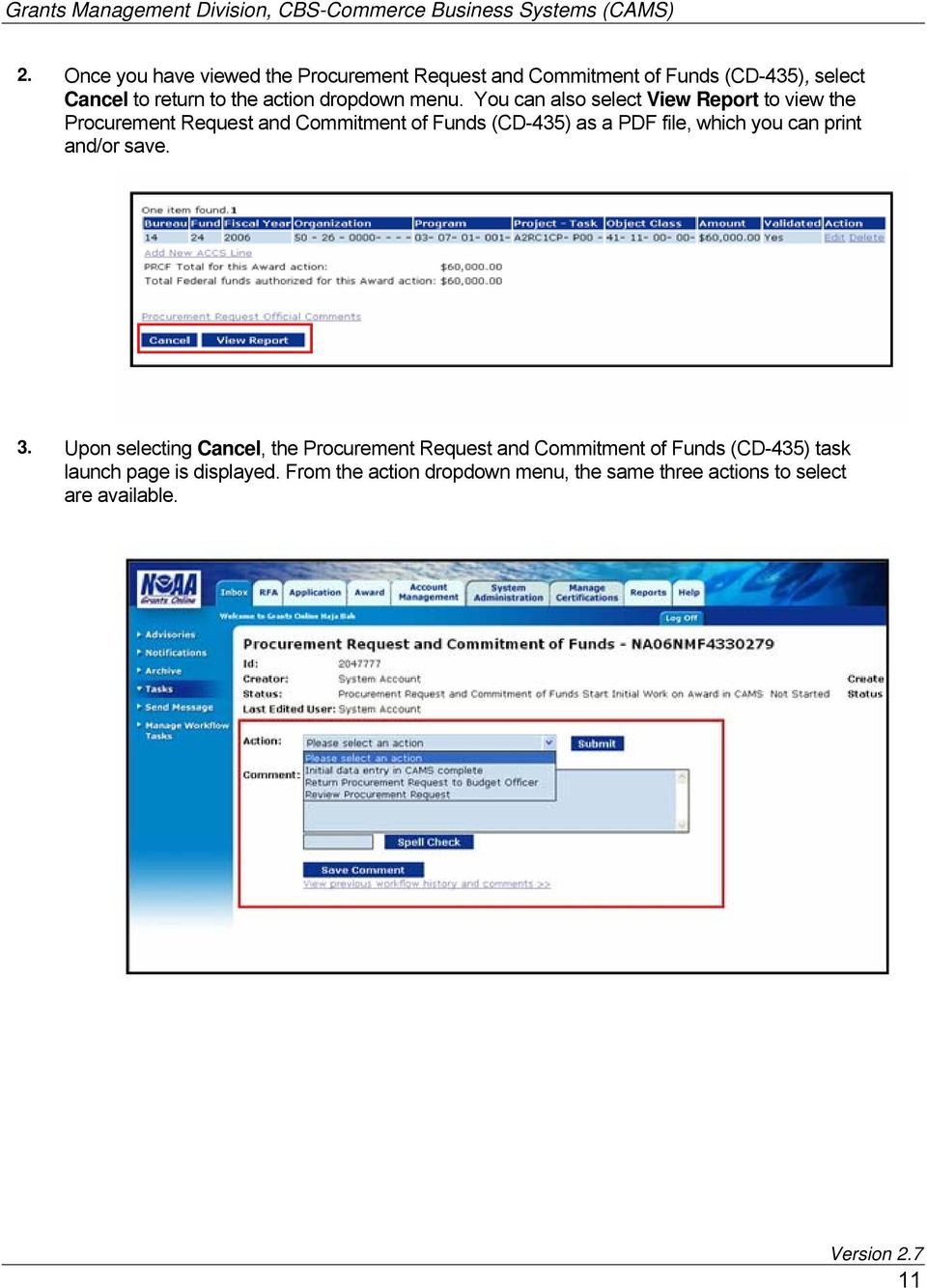 You can also select View Report to view the Procurement Request and Commitment of Funds (CD-435) as a PDF file, which