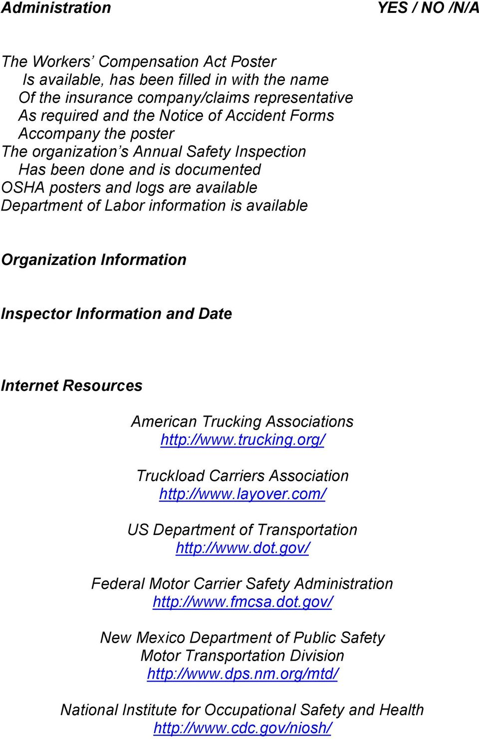 Information Inspector Information and Date Internet Resources American Trucking Associations http://www.trucking.org/ Truckload Carriers Association http://www.layover.