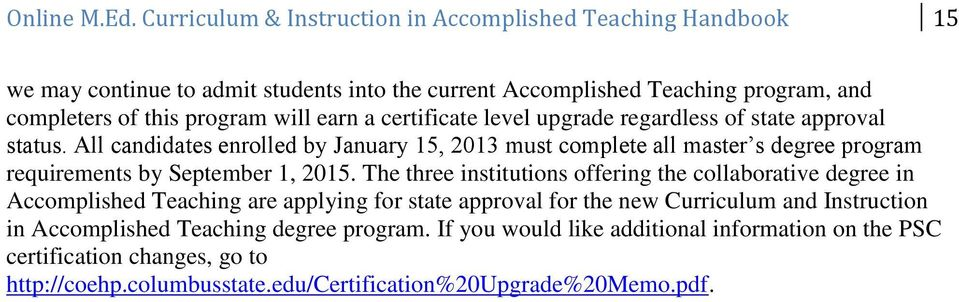earn a certificate level upgrade regardless of state approval status.