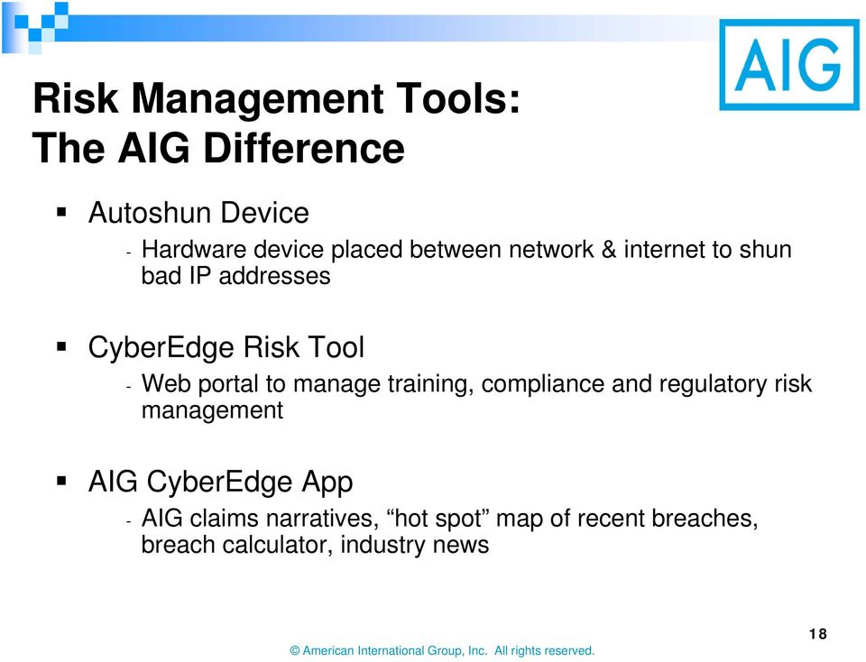 to manage training, compliance and regulatory risk management AIG CyberEdge App - AIG