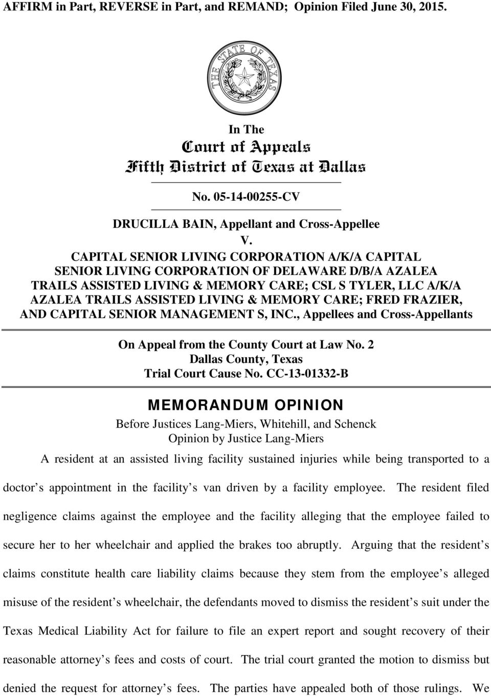 CARE; FRED FRAZIER, AND CAPITAL SENIOR MANAGEMENT S, INC., Appellees and Cross-Appellants On Appeal from the County Court at Law No. 2 Dallas County, Texas Trial Court Cause No.