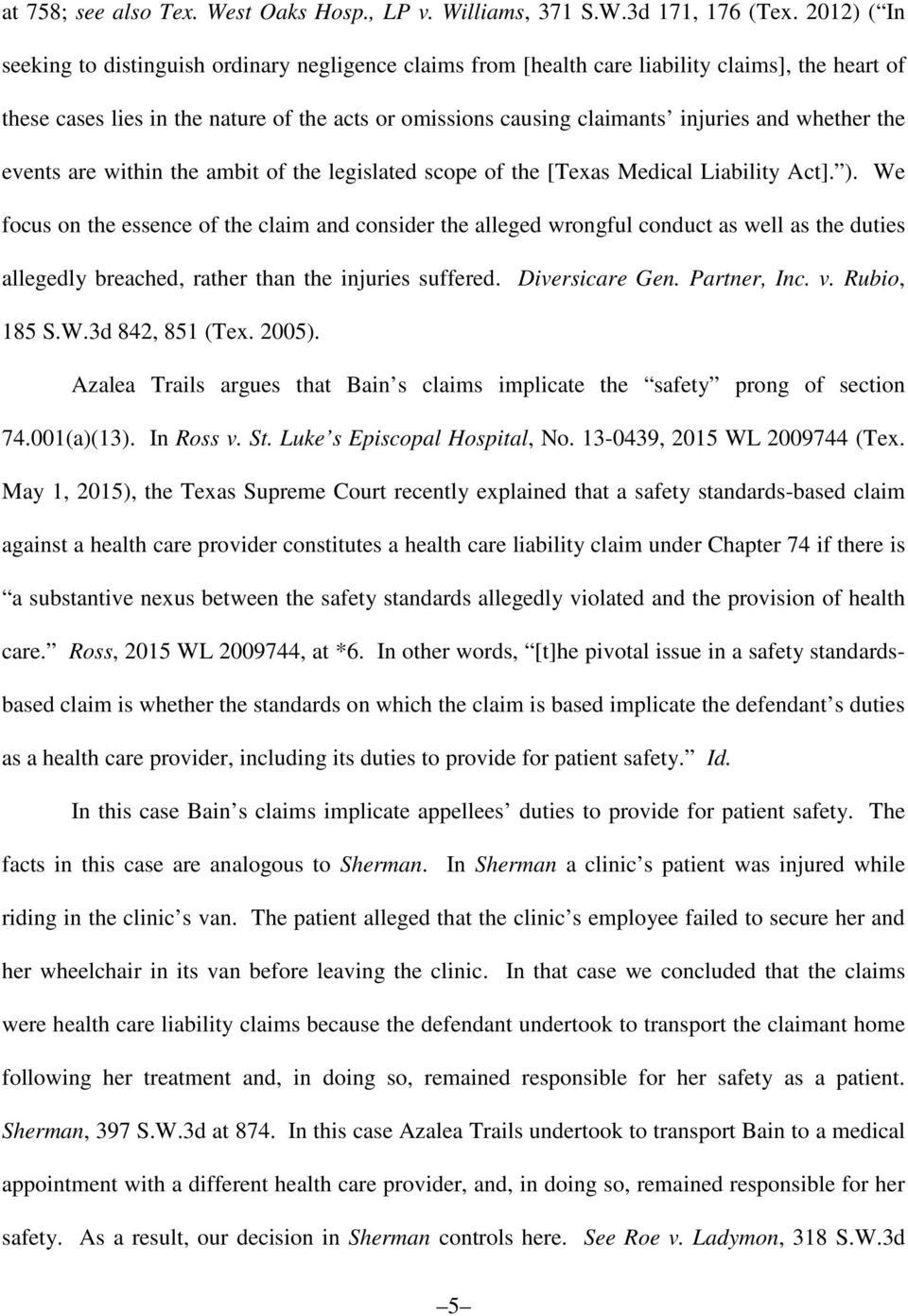 whether the events are within the ambit of the legislated scope of the [Texas Medical Liability Act]. ).