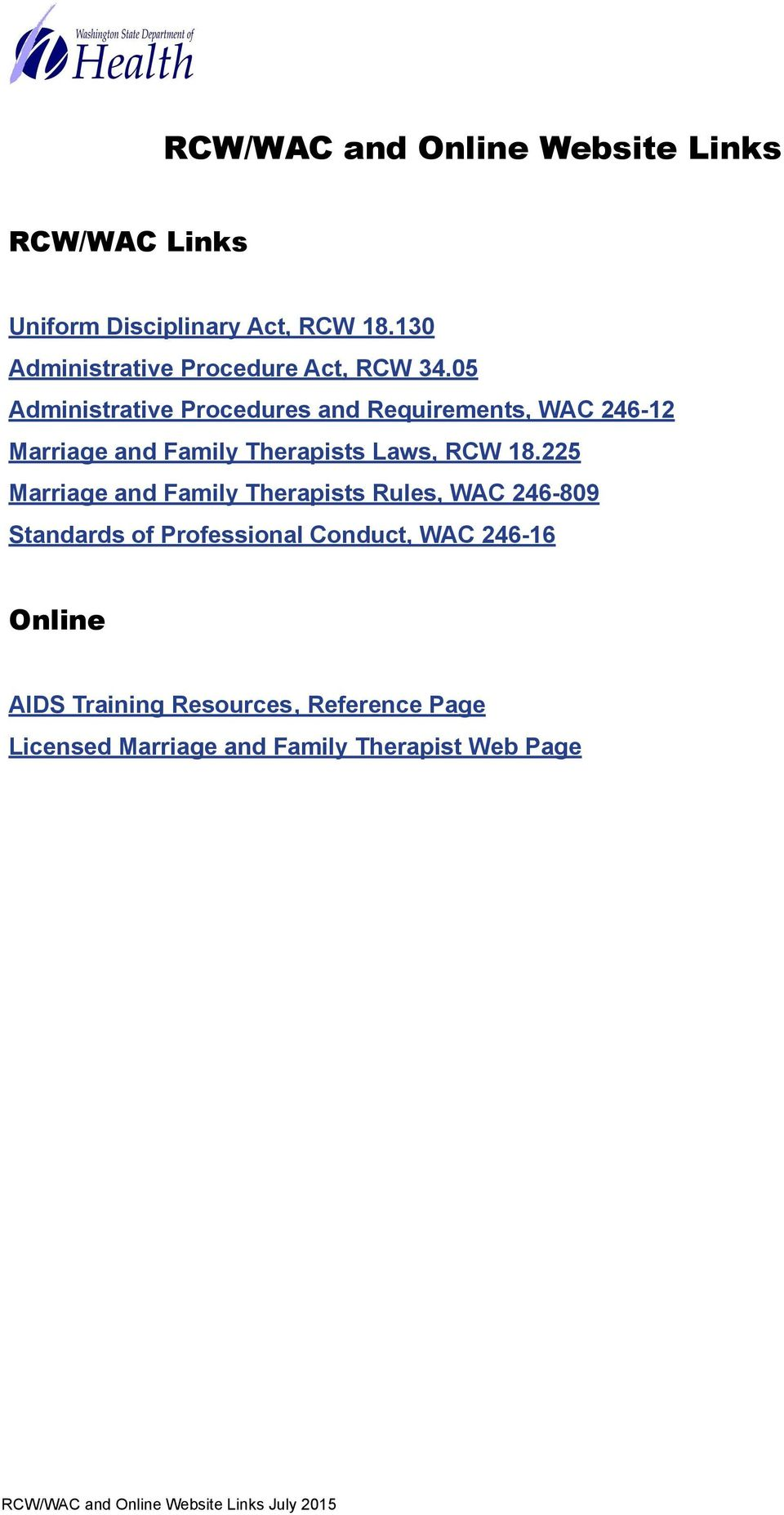 05 Administrative Procedures and Requirements, WAC 246-12 Marriage and Family Therapists Laws, RCW 18.