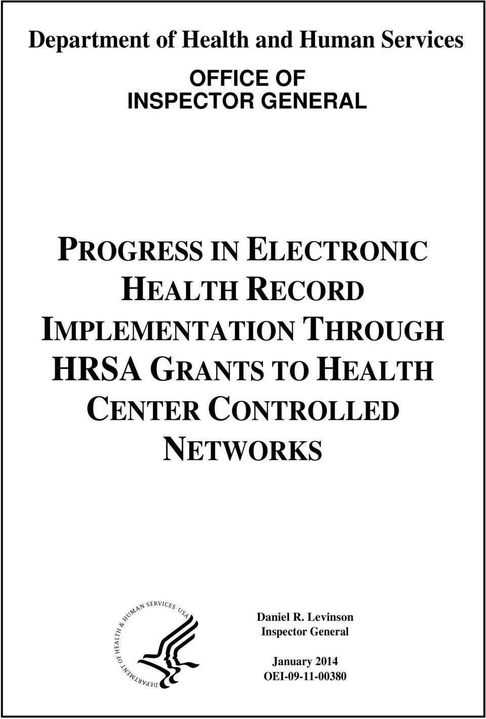 THROUGH HRSA GRANTS TO HEALTH CENTER CONTROLLED NETWORKS
