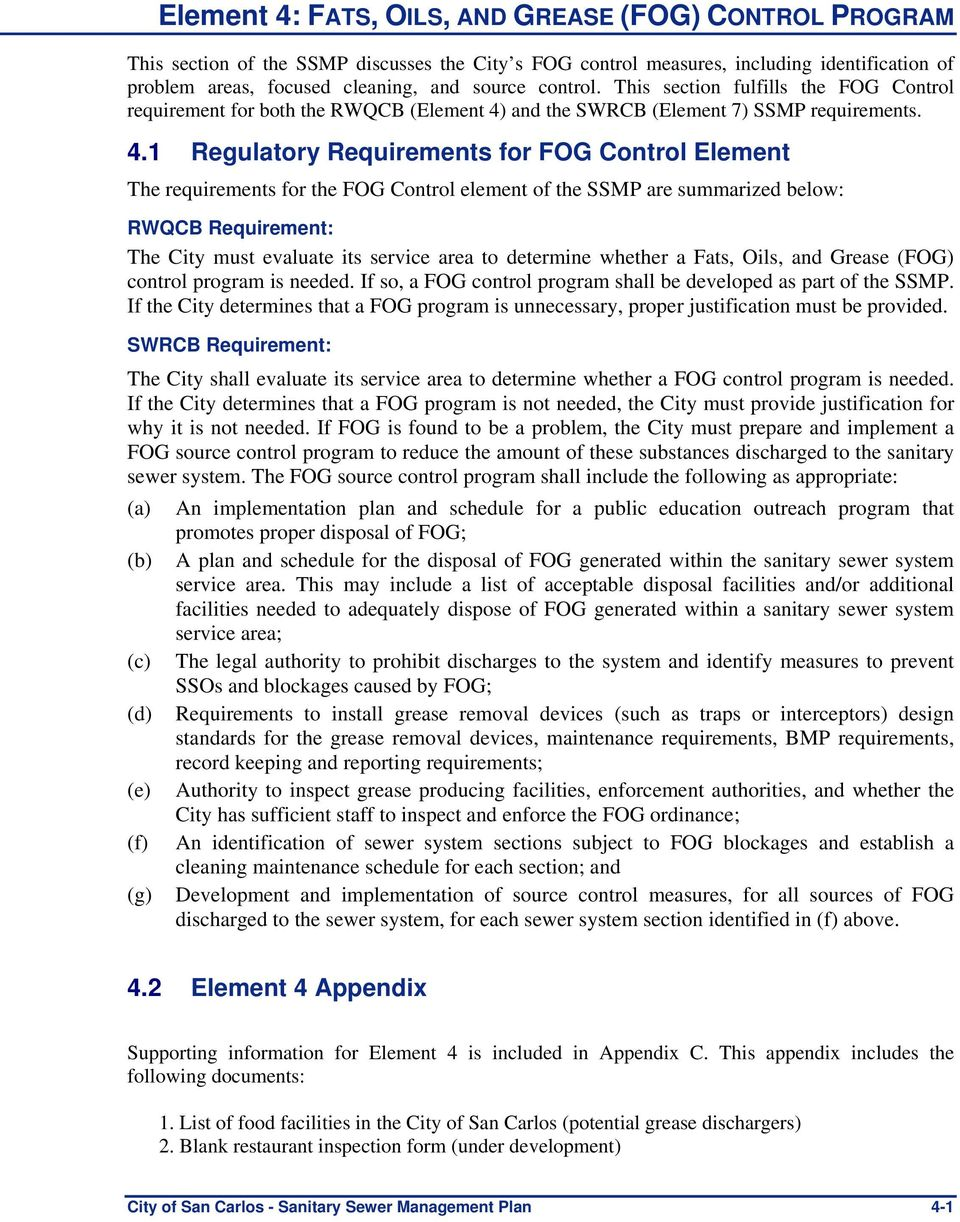 and the SWRCB (Element 7) SSMP requirements. 4.