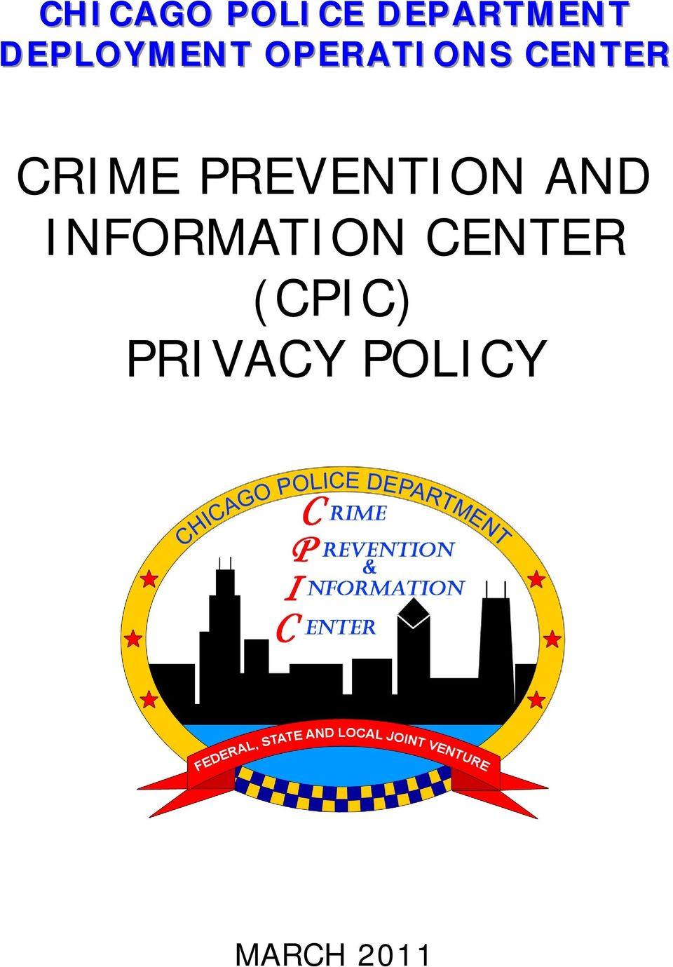 CRIME PREVENTION AND INFORMATION