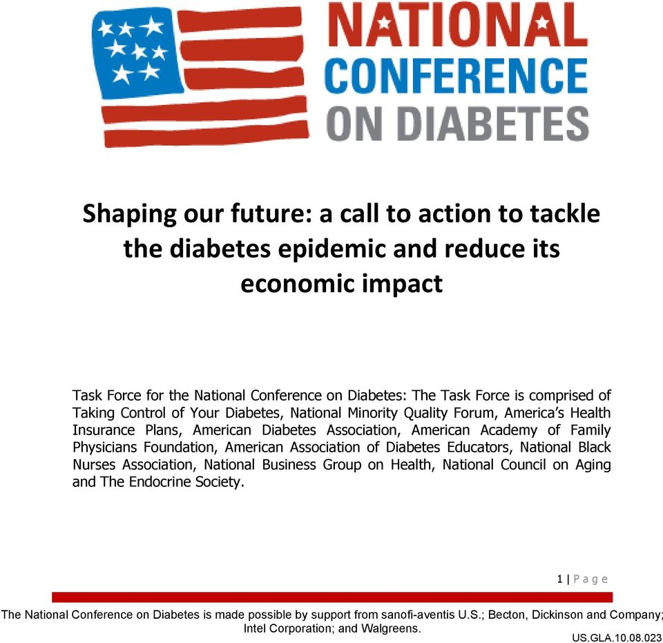Physicians Foundation, American Association of Diabetes Educators, National Black Nurses Association, National Business Group on Health, National Council on Aging and The