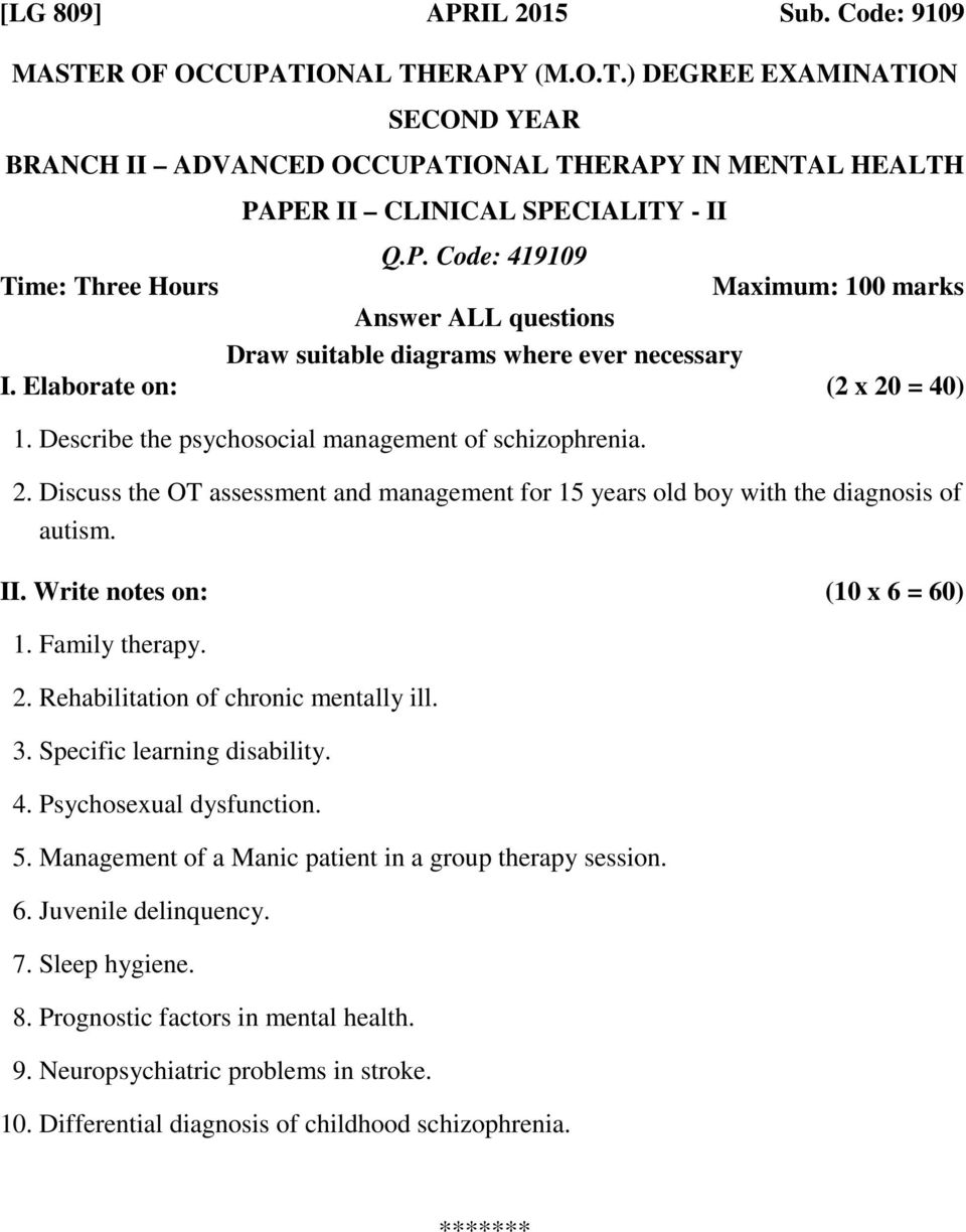Management of a Manic patient in a group therapy session. 6. Juvenile delinquency. 7. Sleep hygiene. 8.