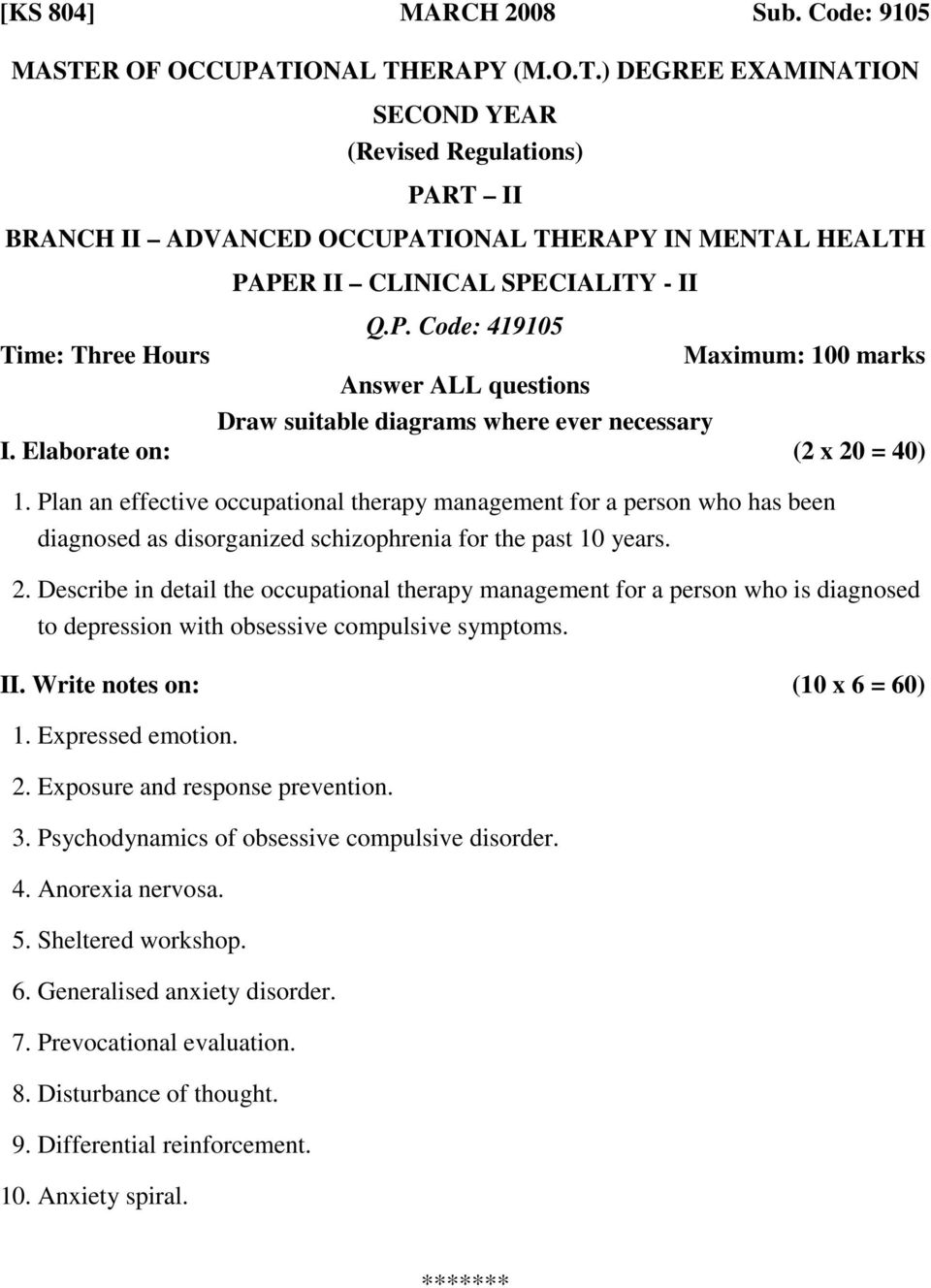 Describe in detail the occupational therapy management for a person who is diagnosed to depression with obsessive compulsive symptoms. 1. Expressed emotion. 2.
