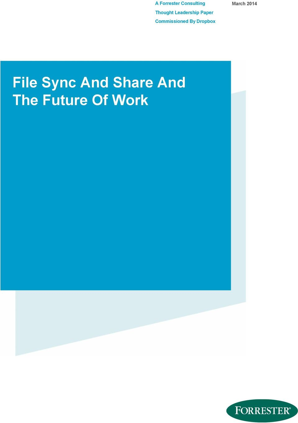 By Dropbox March 2014 File Sync