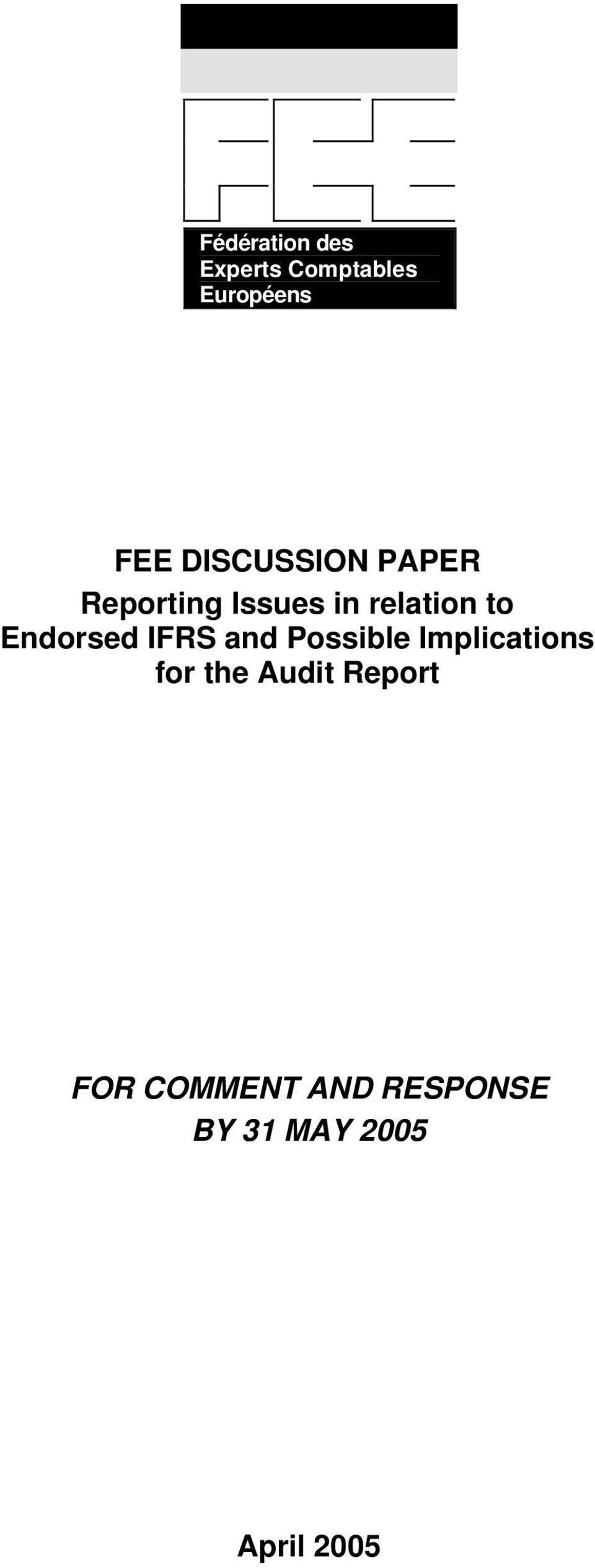 Endorsed IFRS and Possible Implications for the