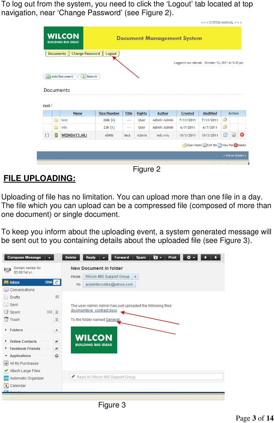 The file which you can upload can be a compressed file (composed of more than one document) or single document.