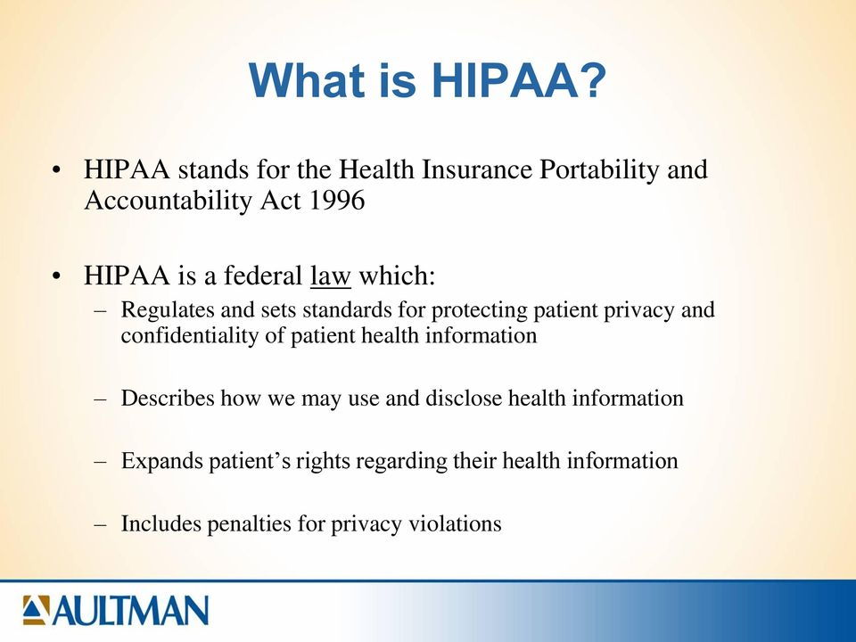 law which: Regulates and sets standards for protecting patient privacy and confidentiality of