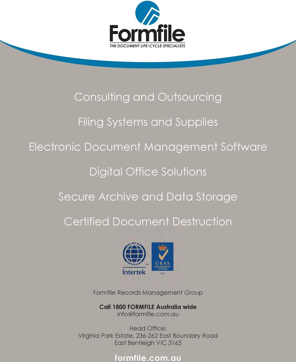 Document Destruction Formfile Records Management Group Call 1800 FORMFILE Australia wide Info@formfile.