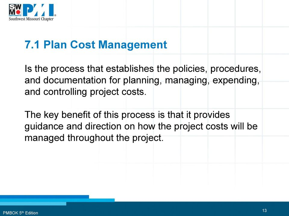 controlling project costs.