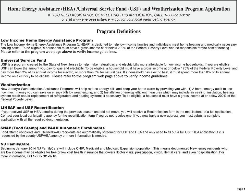 Program Definitions Low Income Home Energy Assistance Program The Low Income Home Energy Assistance Program (LIHEAP) is designed to help low-income families and individuals meet home heating and