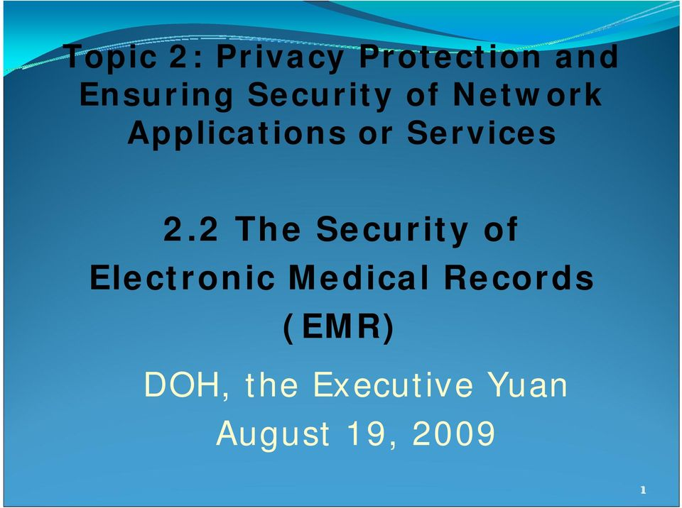 2.2 The Security of Electronic Medical